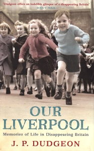 Cover of the book Our Liverpool, by J.P. Dudgeon