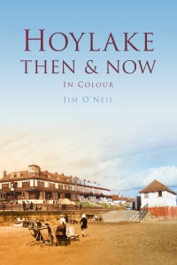 Cover of Hoylake Then & Now by Jim O'Neil