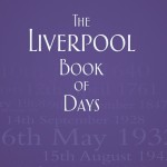 Cover of the Liverpool Book of Days by Steven Horton
