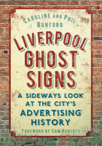 Cover of Liverpool Ghost Signs by Caroline and Phil Bunfords